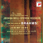 Music About Love And Friendship Inspires Joshua Bell And Steven Isserlis On New Album For The Love Of Brahms - Available Sept. 30, 2016