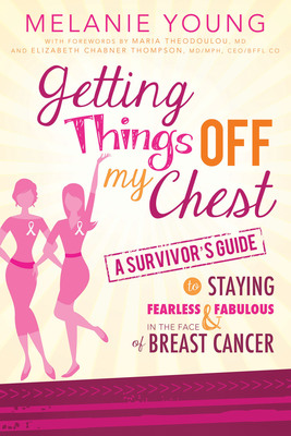 Getting Things Off My Chest book cover.  (PRNewsFoto/Melanie Young)
