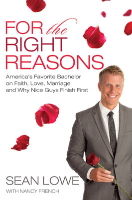 "America's Favorite Bachelor Sean Lowe to Release ""For the Right Reasons"" January 2015 (PRNewsFoto/Thomas Nelson)"