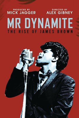 "Directed by Oscar(R) and Emmy(R) winner Alex Gibney and co-produced by Mick Jagger, 'Mr. Dynamite: The Rise Of James Brown' digs into the career of one of music and culture's towering figures. On November 6, the Peabody Award-winning documentary will be released worldwide by UMe on DVD and Blu-ray with exclusive bonus features, including feature-length roundtable commentary, extended interviews with original James Brown Revue members and others, the acclaimed music video for ""It's A Man's Man's Man's World,"" and two classic James Brown ""Soul Train"" television performances."