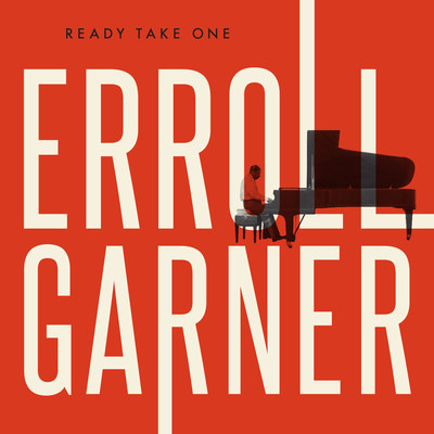 "Erroll Garner ""Ready Take One"" Cover Art"
