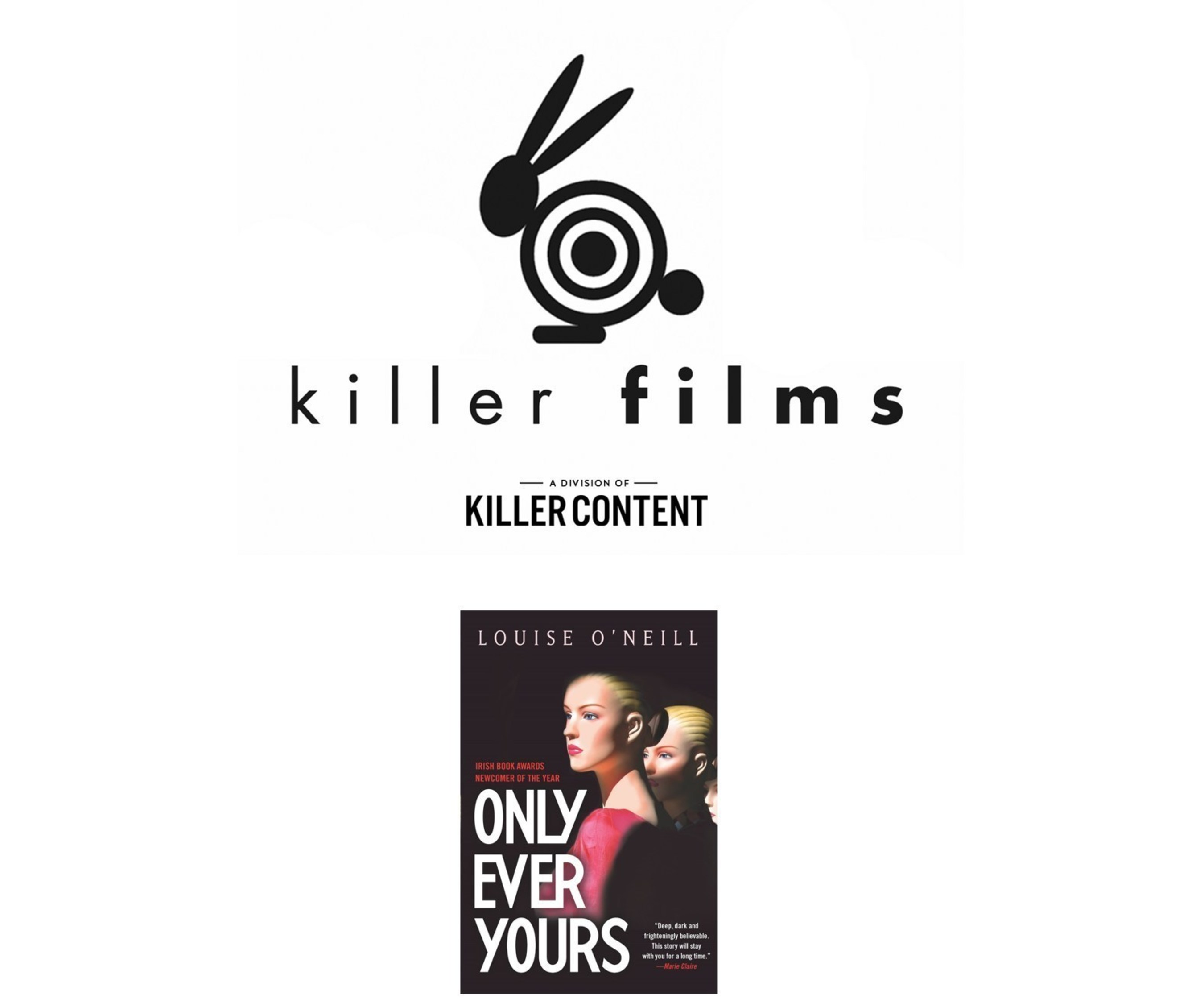 """Killer will develop, finance and produce Award-winning, international bestseller """"Only Ever Yours"""""""