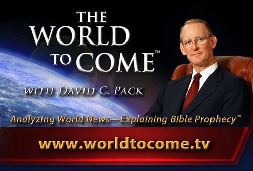 The Restored Church of God to Premiere The World to Come with David C. Pack on Nationwide Television on ...