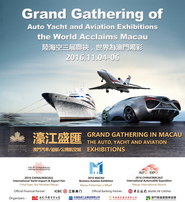 This year's 6th Auto Show, 6th Yacht show and the 5th Macau Business Aviation Fair are due to be held from November 4 to 6, 2016.