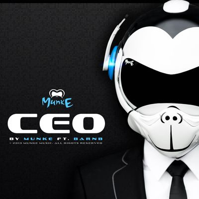 CEO by MunkE ft. BarnB