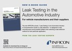 E-Book Guide To Auto Industry Leak Testing Offered By INFICON
