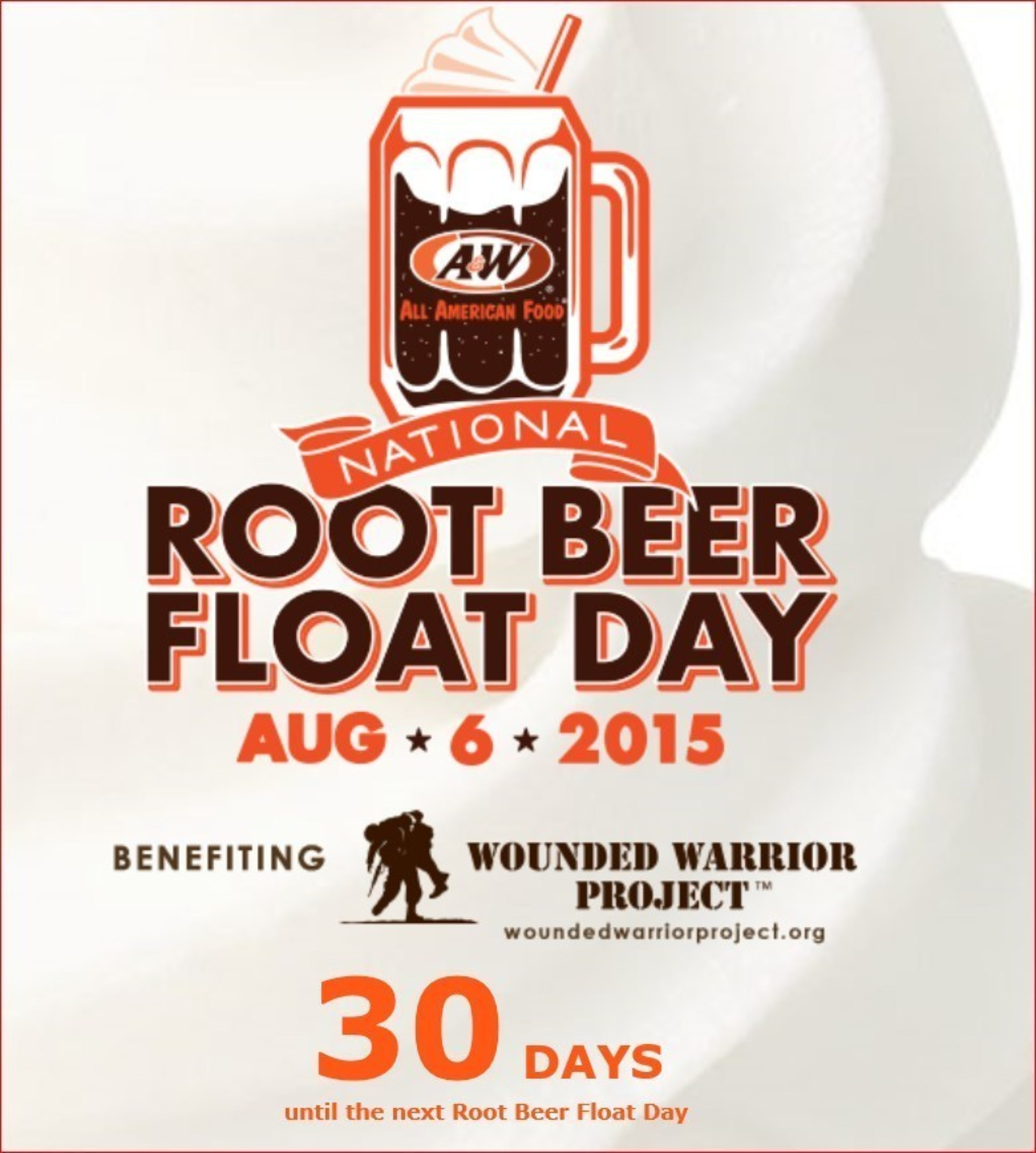 A&W Celebrates National Root Beer Float Day on August 6th with Free Floats after 2PM and a Chance to Donate to the Wounded Warrior Project.