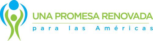 Una promesa renovada para las Americas logo.  (PRNewsFoto/A Promise Renewed for the Americas: Reducing ...