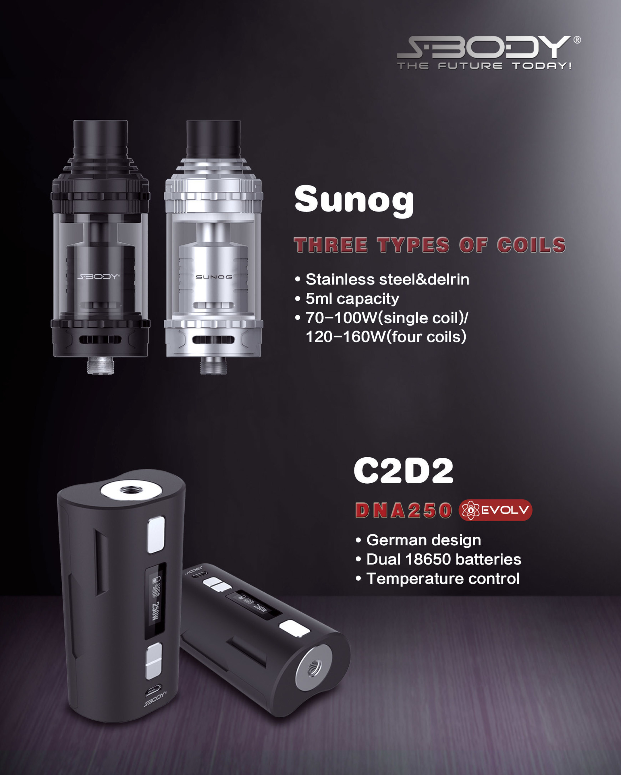 S-BODY Sunog RTA tank and VapeDroid C2D2 dna250w mod