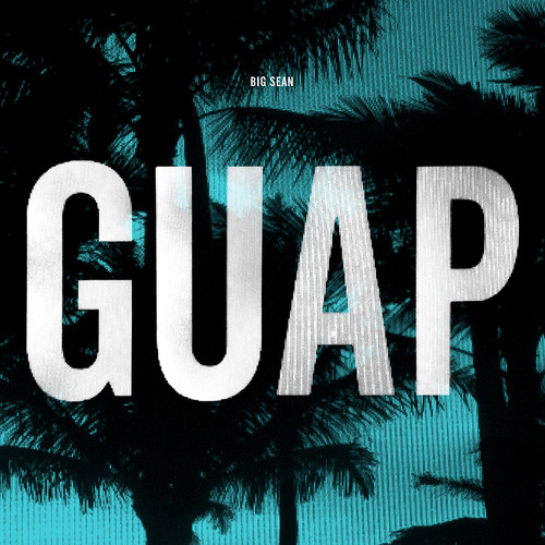 From Finally Famous to the HALL OF FAME: Big Sean Premieres New Single 'Guap' & Announces Dec. 18th
