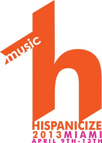En un intento por catapultar a la industria de la música latina, Hispanicize 2013 lanza el inédito