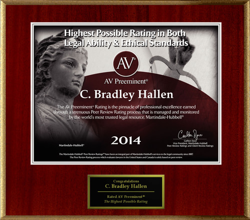 Attorney C. Bradley Hallen has Achieved the AV Preeminent(R) Rating - the Highest Possible Rating from ...