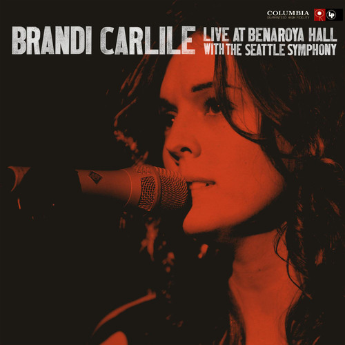 Columbia Records Releasing Brandi Carlile - Live at Benaroya Hall With The Seattle Symphony, The