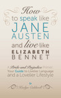 NEW BOOK ABOUT JANE AUSTEN.  (PRNewsFoto/Island Bound Press)