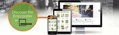Enterpret launches Indiegogo campaign to expand language offerings.