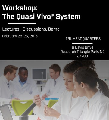Join TRL for an in-depth training on Quasi Vivo systems, February 25-26, 2016.