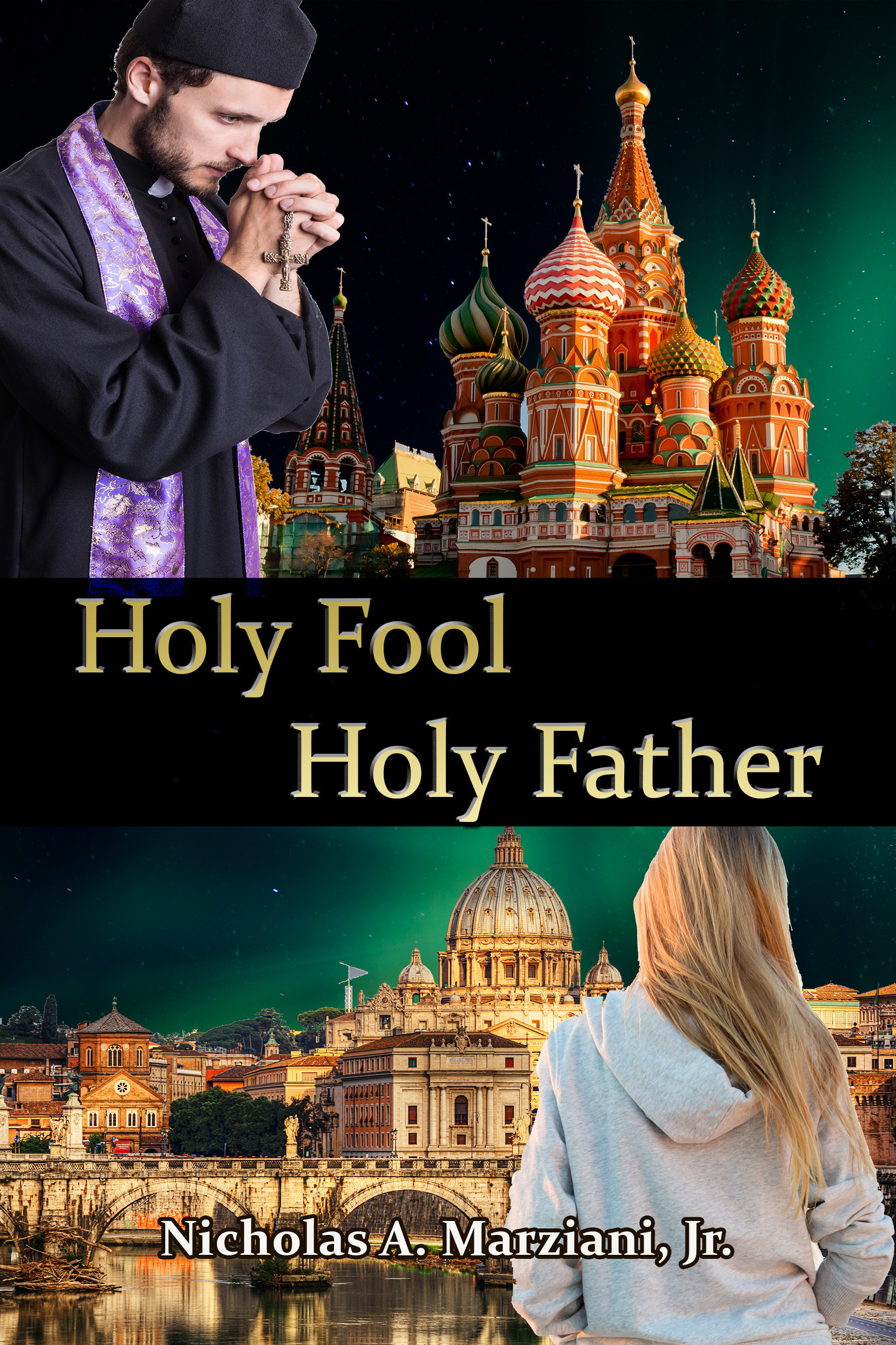 New Edition of Holy Fool, Holy Father - the Novel to be available December 1, 2015