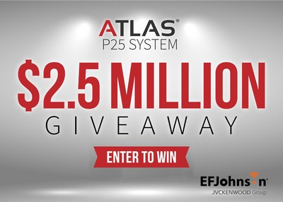 Enter EFJohnson's ATLAS P25 System $2.5M Giveaway