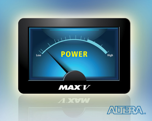 Altera Ships New MAX V CPLD Family. Up to 50 Percent Lower Total Power Compared to Equivalent CPLDs in the ...