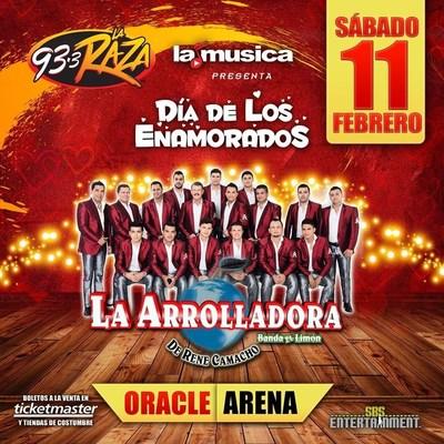 LaMusica y 93.3FM La Raza presentan a las super estrellas de la musica regional mexicana, La Arrolladora Banda el Limon de Rene Camacho en concierto romantic