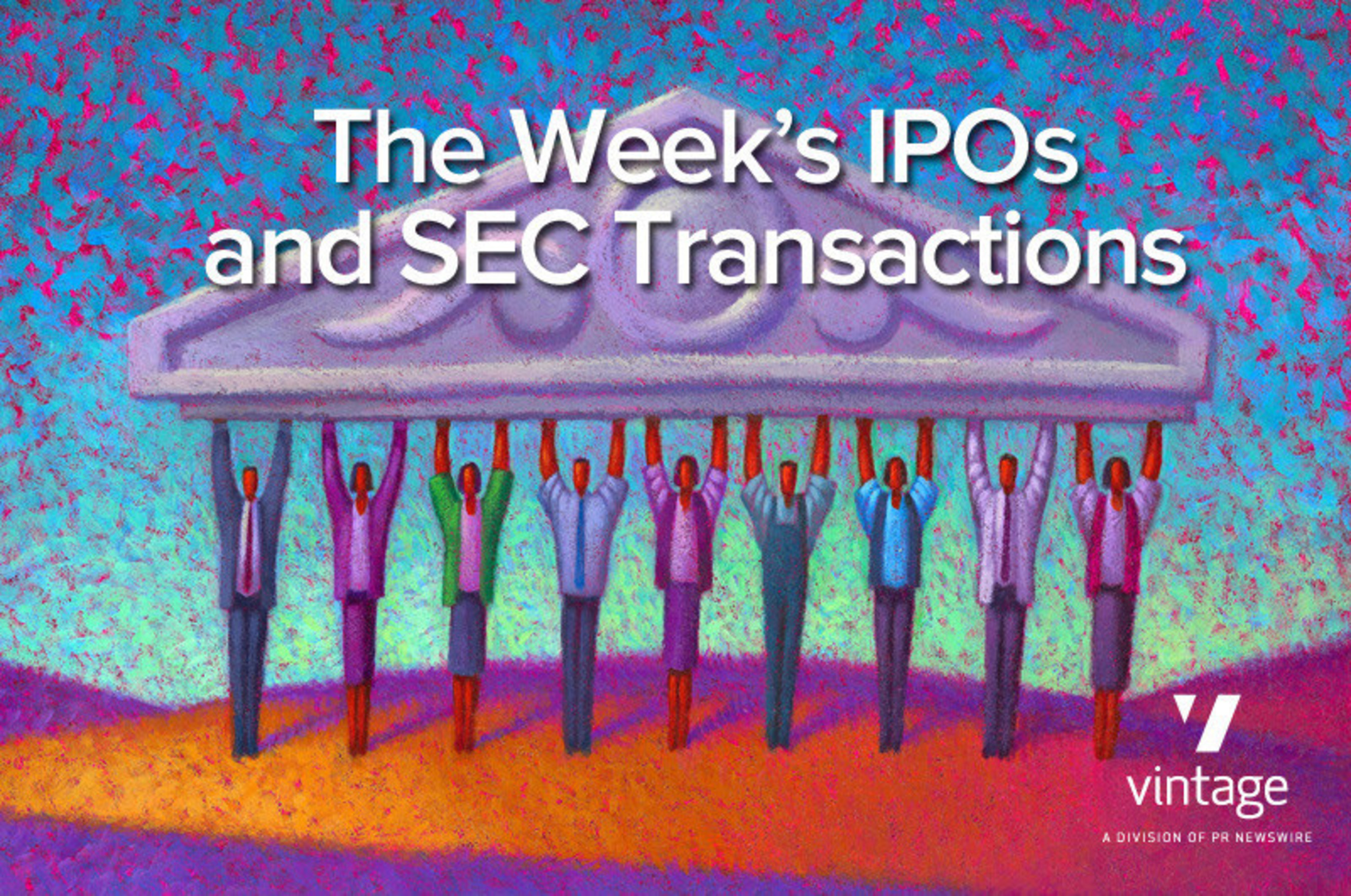 Stay updated on the week's IPOs and Transactions on the Building Shareholder Confidence blog, http://irblog.prnewswire.com