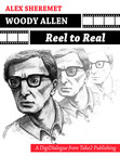 Woody Allen: Reel to Real - Cover (PRNewsFoto/Take2 Publishing)