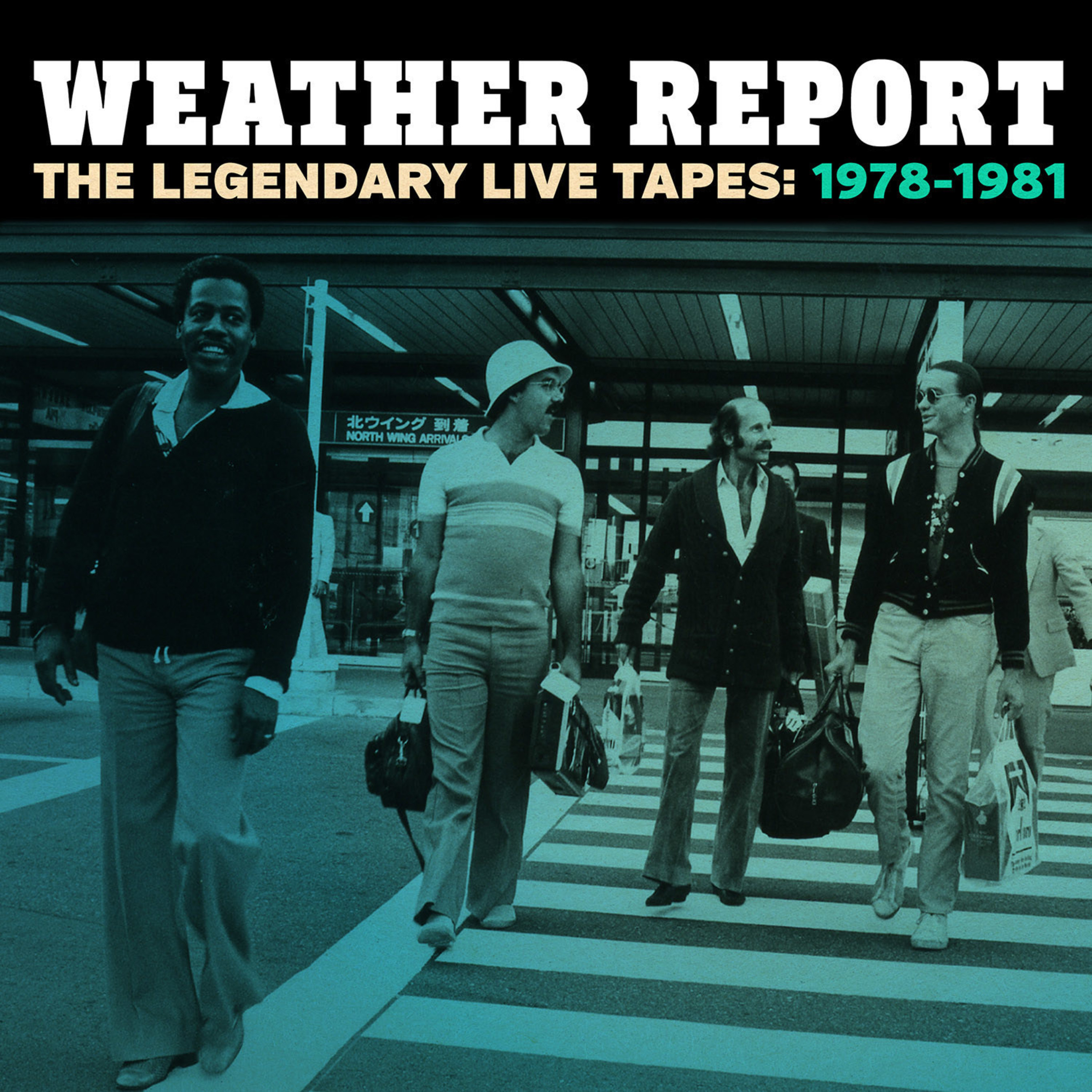 Legacy Recordings Set to Release Weather Report: The Legendary Live Tapes: 1978-1981, A New 4 Disc Box Set Premiering A Wealth of Previously Unreleased Live Material Perf