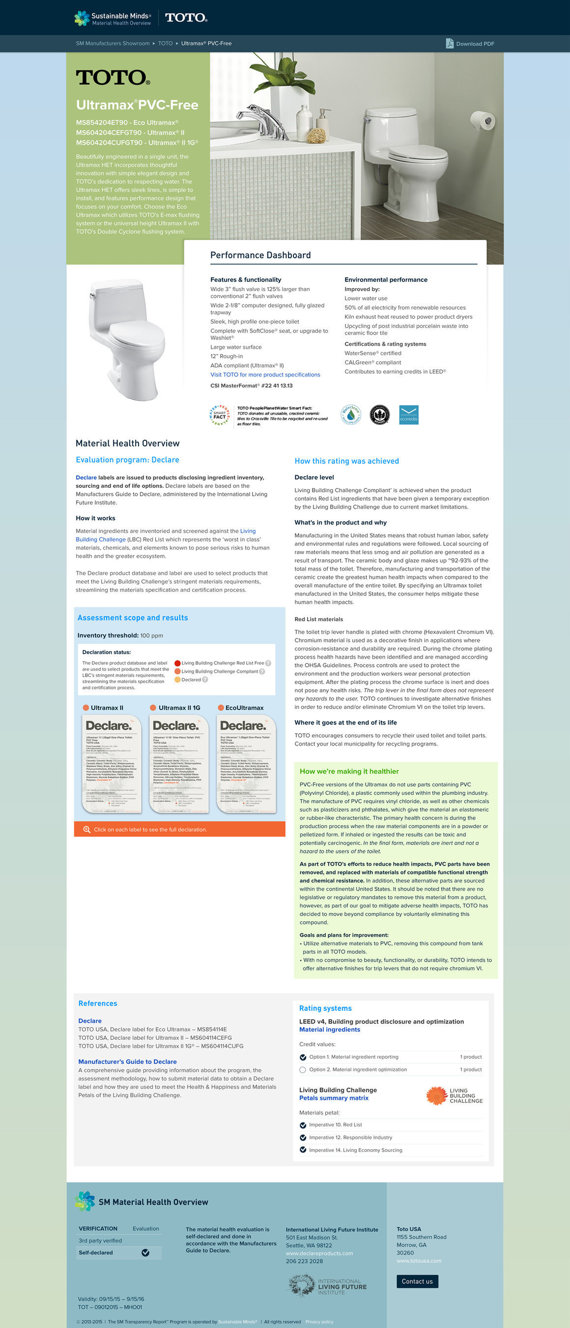 Transparency is the cornerstone of all the TOTO's initiatives and key to providing its customers with informed choices about its products and a profound understanding of the ethic upon which the company operates. Its new PVC-free Material Health Overview (MHO) is designed to inform safer purchase decisions. It makes material health evaluation information meaningful by describing what TOTO is doing to improve the material health of its products. Available as a standalone report, TOTO's new Sustainable Minds MHO delivers functional and material health attributes for its PVC-free high-efficiency toilets in one place.