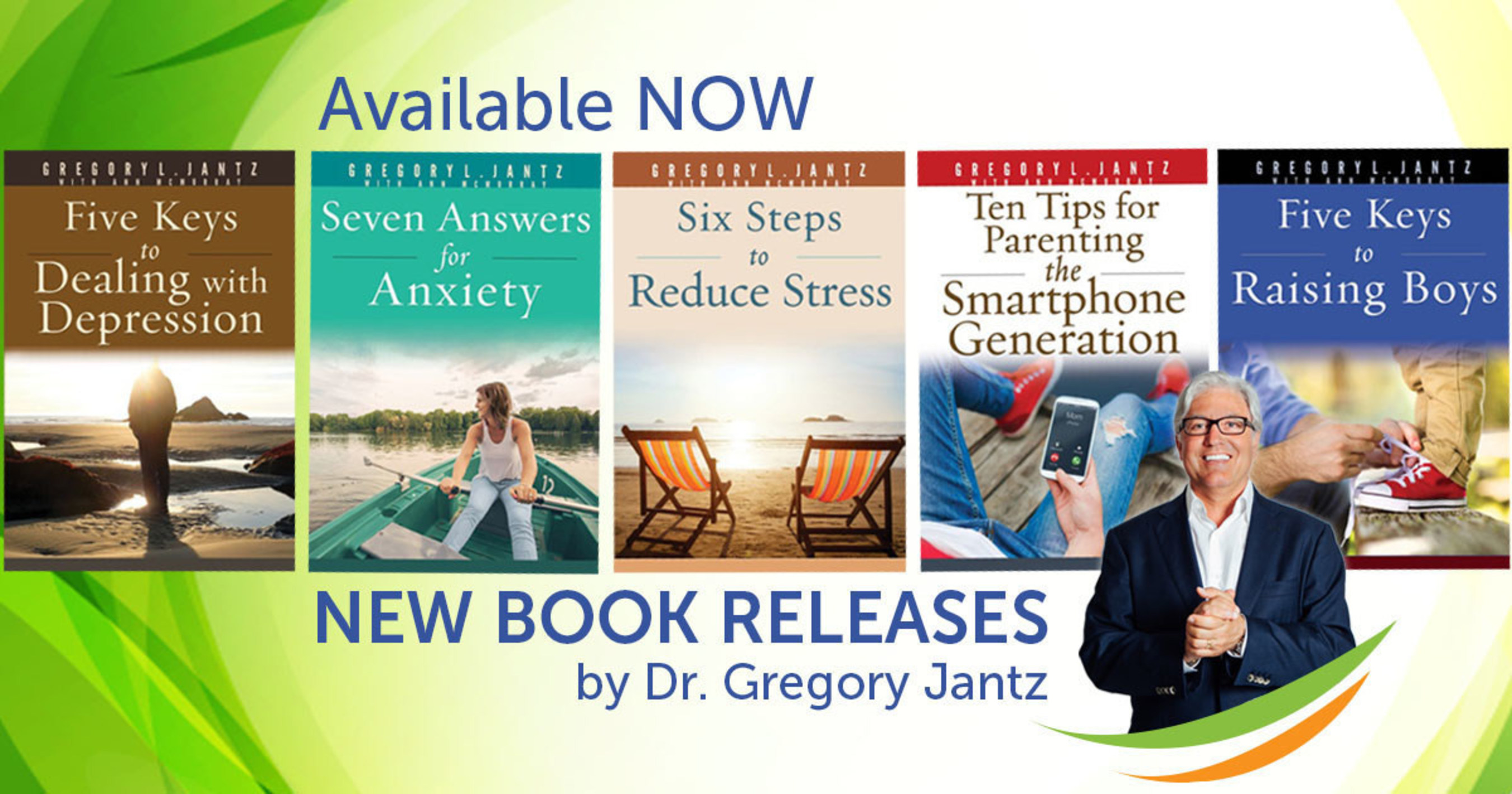 Dr. Gregory Jantz Releases Five New Books