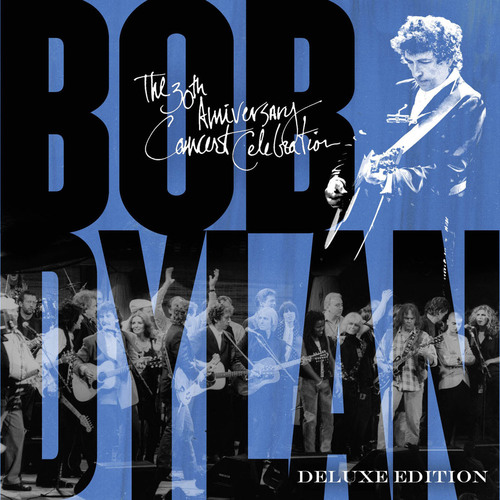 """Bob Dylan """"The 30th Anniversary Concert Celebration - Deluxe Edition"""" to be released March 4. ..."""