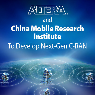 Altera and China Mobile Research will collaborate on next-generation wireless solutions including C-RAN