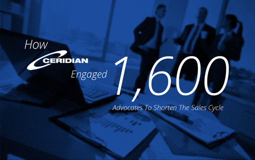 Customer Advocacy Fuels Success in Human Resources Technology Markets - Case Study: How Ceridian Engaged 1,600 Advocates To Shorten The Sales Cycle.  (PRNewsFoto/Influitive)