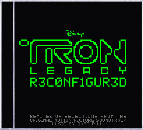 TRON: Legacy RECONFIGURED to Feature Remixes of the Original Motion Picture Soundtrack by Acclaimed