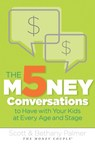THE 5 MONEY CONVERSATIONS TO HAVE WITH YOUR KIDS AT EVERY AGE AND STAGE (PRNewsFoto/The Money Couple)