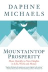 Psychotherapist Daphne Michaels Pens New Book That Guides People to the Mountaintop of Success
