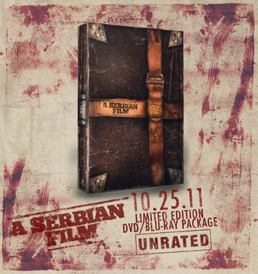 A SERBIAN FILM, Called Most Controversial Film Ever, Debuts on Blu-Ray High-Def and DVD October 25th