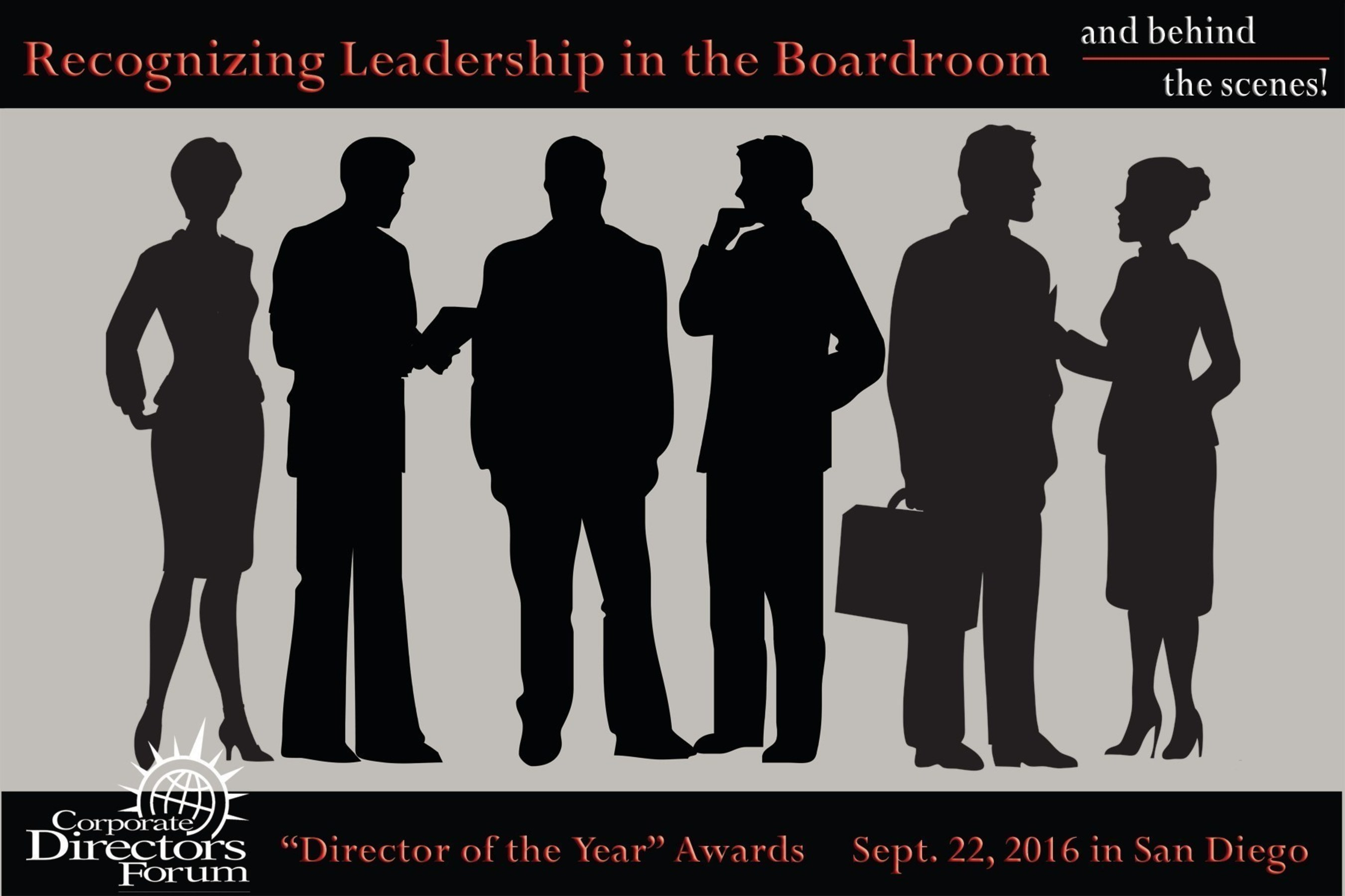 Corporate Directors Forum Recognizes Leadership in the Boardroom and Behind the Scenes, Sept. 22, 2016 in San Diego