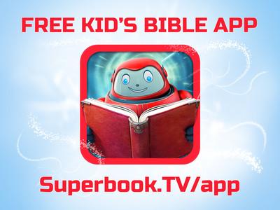 Superbook Free Kids Bible App.