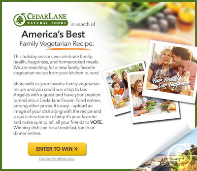 Cedarlane Natural Foods In Search Of America's Best Family Recipe. (PRNewsFoto/Cedarlane Natural Foods, Inc.)