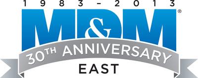 MD&M East 30th Anniversary June 18-20, 2013 Pennsylvania Convention Center.  (PRNewsFoto/UBM Canon)
