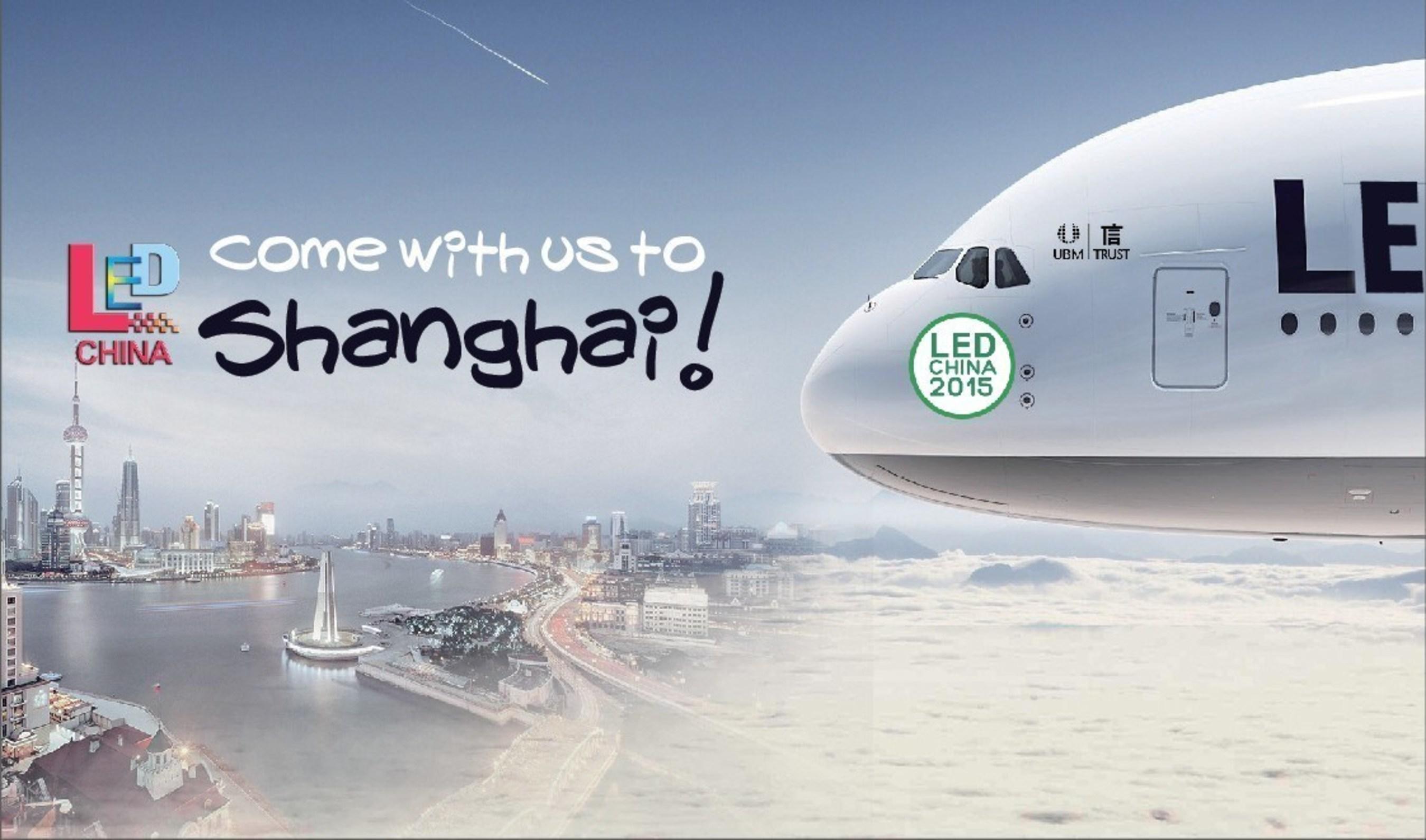 LED CHINA and LED LIGHTING CHINA 2015 Relocates to Shanghai