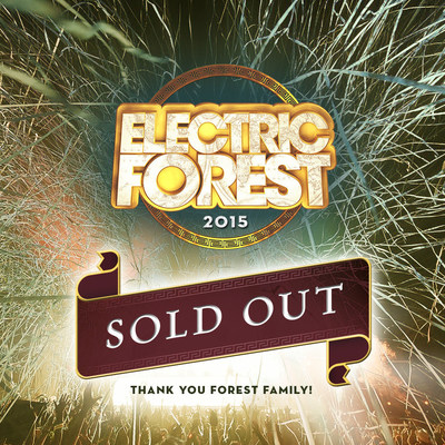 2015 Electric Forest Festival Tickets Sell Out in Record Time