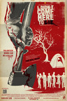 I Didn't Come Here to Die - Theatrical Poster.  (PRNewsFoto/Level 33 Entertainment)