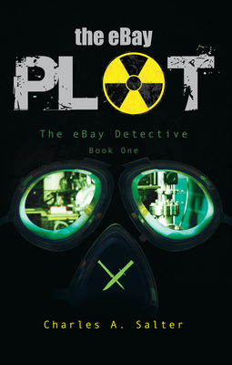 Front cover of The Ebay Plot paperback edition.  (PRNewsFoto/Charles Salter)