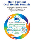 Multi-Cultural Oral Health Summit collectively meeting the needs of a diverse population to improve Oral Health.  (PRNewsFoto/National Dental Association)