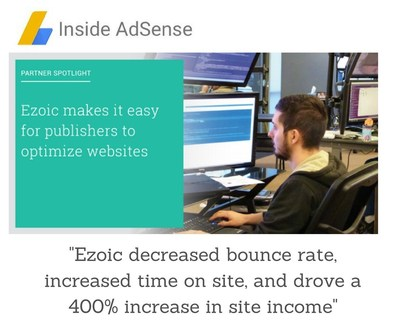 """""""Ezoic increases website monetization by 400%!"""""""