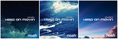 NOAH's Keep On Movin' Vol I - Vol III.  (PRNewsFoto/NOAH)