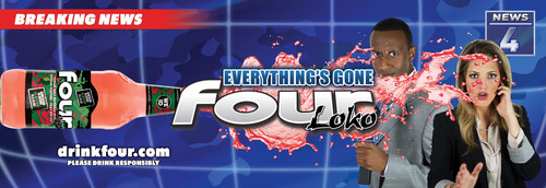 Everything's Gone Four Loko with New Phusion Projects Media Campaign - Billboard Advertisement.  ...
