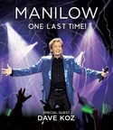 Barry Manilow hits the road ONE LAST TIME! with special guest Dave Koz