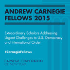 New $6 million Andrew Carnegie Fellowship Program Supports Social Sciences and Humanities: 32 Fellows Announced by Carnegie Corporation of New York.